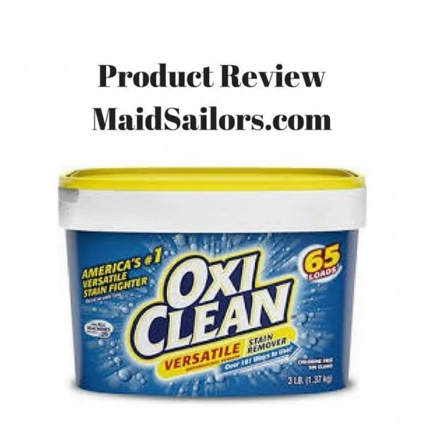 Oxiclean Product Review Maid Sailors